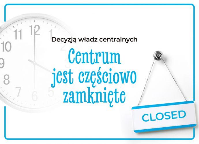 Centrum częściowo zamknięte