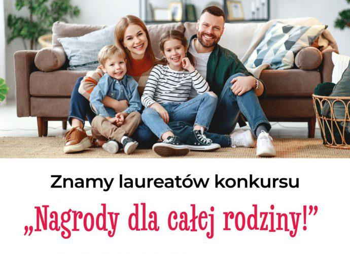 """Laureaci konkursu """"Nagrody dla całej rodziny"""""""